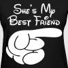 She's My Best Friend - Women's T-Shirt