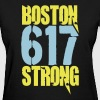 Boston Strong 617 - Women's T-Shirt