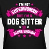 Dog Sitter - Women's T-Shirt