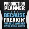 Production Planner - Women's T-Shirt