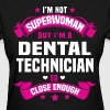 Dental Technician - Women's T-Shirt