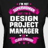 Design Project Manager - Women's T-Shirt