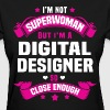 Digital Designer - Women's T-Shirt