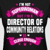 Director of Community Relations - Women's T-Shirt