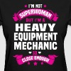 Heavy Equipment Mechanic - Women's T-Shirt