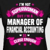 Manager of Financial Accounting - Women's T-Shirt