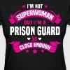Prison Guard - Women's T-Shirt