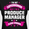 Produce Manager - Women's T-Shirt