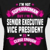 Senior Executive Vice President - Women's T-Shirt