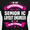 Senior IC Layout Engineer - Women's T-Shirt