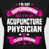 Acupuncture Physician - Women's T-Shirt