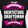 Architectural Draftsman - Women's T-Shirt