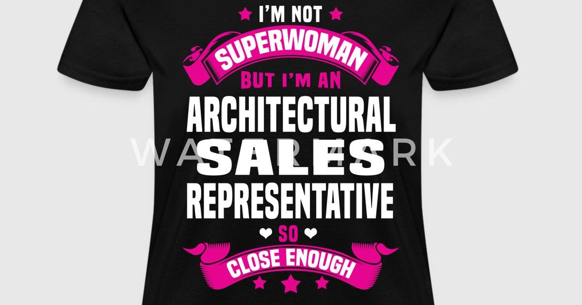 Architectural Sales Representative by bushking | Spreadshirt