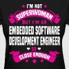 Embedded Software Development Engineer - Women's T-Shirt