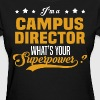 Campus Director - Women's T-Shirt