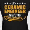 Ceramic Engineer - Women's T-Shirt