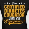 Certified Diabetes Educator - Women's T-Shirt