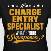 Charge Entry Specialist - Women's T-Shirt