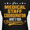 Medical Staff Coordinator - Women's T-Shirt