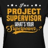 Project Supervisor - Women's T-Shirt