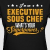 Executive Sous Chef - Women's T-Shirt