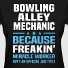 Bowling Alley Mechanic - Women's T-Shirt