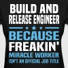 Build and Release Engineer - Women's T-Shirt