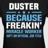 Duster - Women's T-Shirt