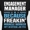 Engagement Manager - Women's T-Shirt