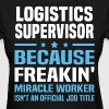 Logistics Supervisor - Women's T-Shirt