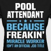 Pool Attendant - Women's T-Shirt