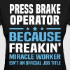 Press Brake Operator - Women's T-Shirt
