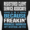 Registered Client Service Associate - Women's T-Shirt