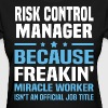 Risk Control Manager - Women's T-Shirt