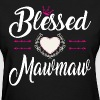 BLESSED MAWMAW - Women's T-Shirt