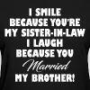 SISTER IN LAW FUNNY - Women's T-Shirt