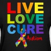 Live Love Cure Autism - Women's T-Shirt