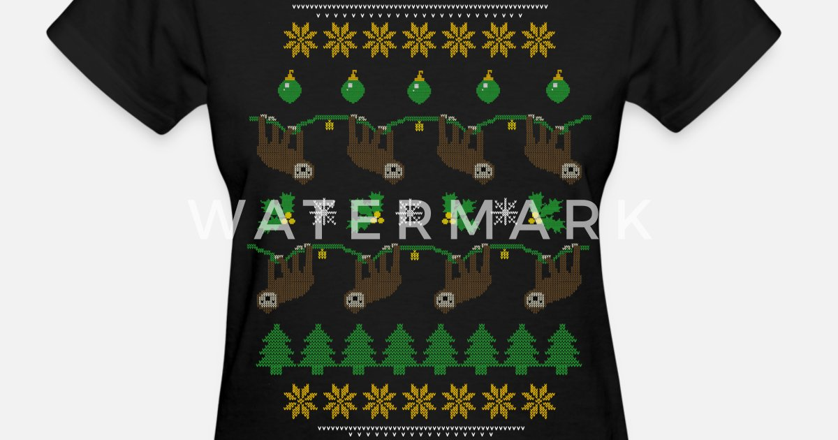 Sloth Ugly Christmas Sweater.Sloth Ugly Christmas Sweater Women S T Shirt Spreadshirt