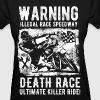 Motorcycle Death Race - Women's T-Shirt