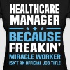 Healthcare Manager - Women's T-Shirt