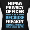 HIPAA Privacy Officer - Women's T-Shirt