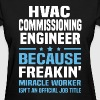 HVAC Commissioning Engineer - Women's T-Shirt