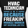 HVAC Technician - Women's T-Shirt