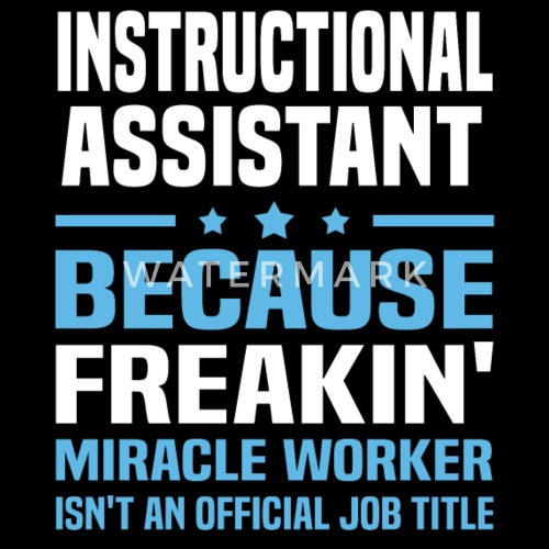 Instructional Assistant By Bushking Spreadshirt
