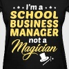 School Business Manager - Women's T-Shirt