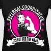 Referral Coordinator - Women's T-Shirt