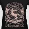Women the best are born in December - Women's T-Shirt
