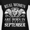Real women are born in September - Women's T-Shirt