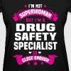 Drug Safety Specialist - Women's T-Shirt