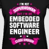 Embedded Software Engineer - Women's T-Shirt